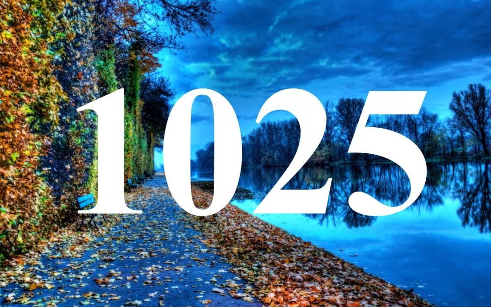1025 A mai nap dátumának spirituális üzenete