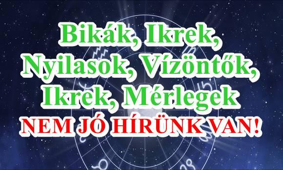 Napi horoszkóp július 18. csütörtök – Bikák, Ikrek, Nyilasok, Vízöntők, Ikrek, Mérlegek – nem jó hírünk van!