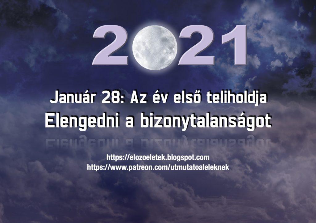 Január 28, az év első teliholdja: Elengedni a bizonytalanságot